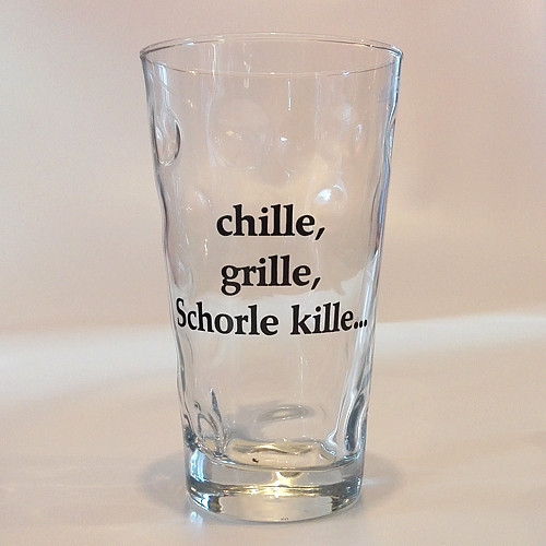 """Dubbeglas mit Aufdruck: """"chille, grille, Schorle kille"""", 0,5 Liter"""