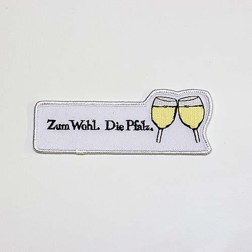 """Abzeichen """"Zum Wohl. Die Pfalz."""""""